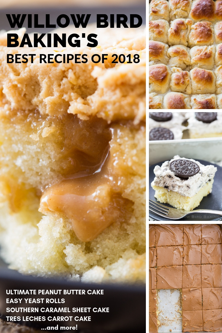 Willow Bird Baking's Best Recipes of 2018